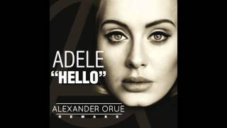 "Adele ""Hello"" (Alexander Orue Remake) **Free Download**"