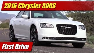 2016 Chrysler 300S: First Drive