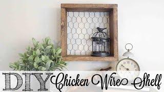 DIY Farmhouse Chicken Wire Shelf