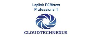 Laplink PCMover Professional 11 - Video#22