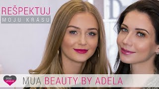 NATURALLY FRESH LOOK  | Predstavujeme MUA Beauty by Adela Stayunique Ambassador