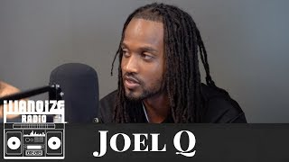 Joel Q speaks on Nipsey Hussle, wanting to sign with J. Cole Dreamville and more | iLLANOiZE Radio