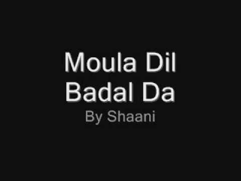Moula Dil Badal Day By Shani Rockstar