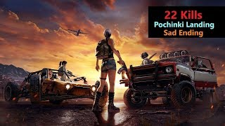 "[Hindi] PUBG Mobile | ""22 Kills"" In Pochinki With Sad Ending No Chicken Dinner"