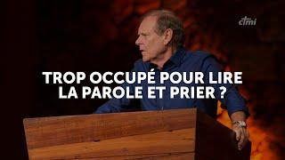 TROP OCCUPÉ POUR LIRE LA PAROLE ET PRIER ?