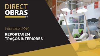 Traços Interiores #Intercasa 2015