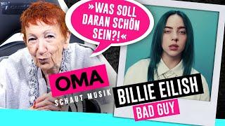 Oma Schaut Musik   Billie Eilish (Bad Guy)