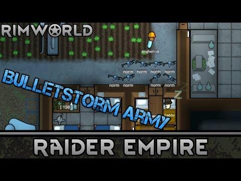[10] The Bulletstorm Army   RimWorld 1.0 Raider Empire