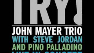 Good Love Is On The Way - John Mayer Trio