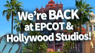 Were BACK At EPCOT & Hollywood Studios!