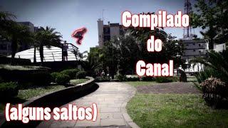 Compilado de Parkour do Canal - (Farroupilha - RS)