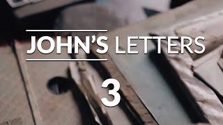 John's Letters - Lesson #3