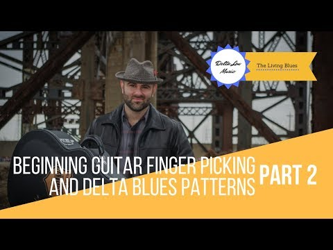 Beginning Finger Picking Guitar and Delta Blues Patterns Guitar Lesson Part 2