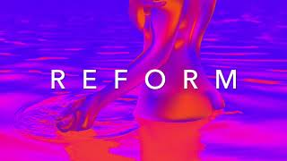 REFORM   A Chill Synthwave Mix