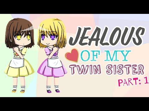 Jealous of my Twin Sister (Part 1) / Gacha Studio Story