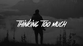 Jeremy Zucker   Thinking 2 Much (Lyrics)