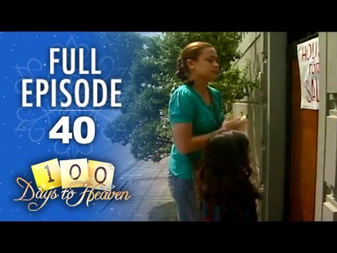 100 Days To Heaven - Episode 40