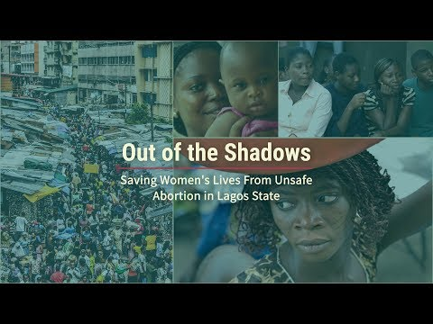 Out of the Shadows: Saving Women's Lives From Unsafe Abortion in Lagos State Video thumbnail