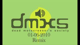 06-01-2010 DMXS Radio Remix