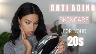ANTI AGING IN YOUR 20s PART 1 | What you should be doing now! (SKINCARE)