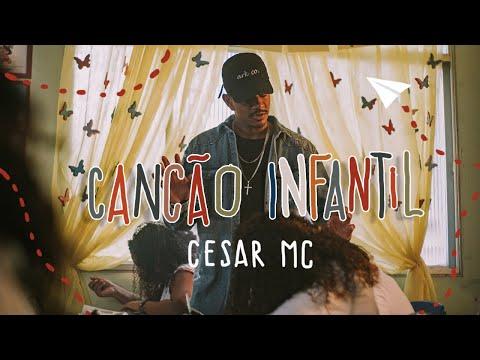 Canção Infantil (part. Cristal) – César MC