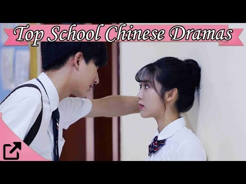Top 20 School Chinese Dramas 2017 (All The Time)