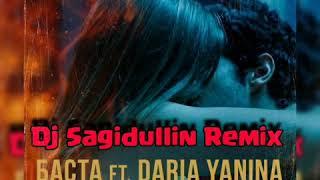 Баста Ft. Daria Yanina   Зажигать(Dj Sagidullin Remix 2019)
