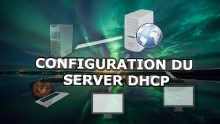 Installer et configurer le DHCP sous Windows Server 2012