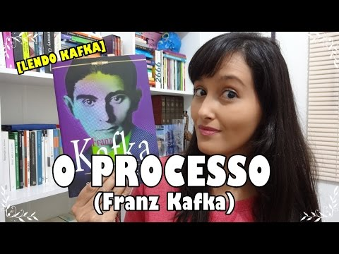 [Lendo Kafka] O Processo #VEDA