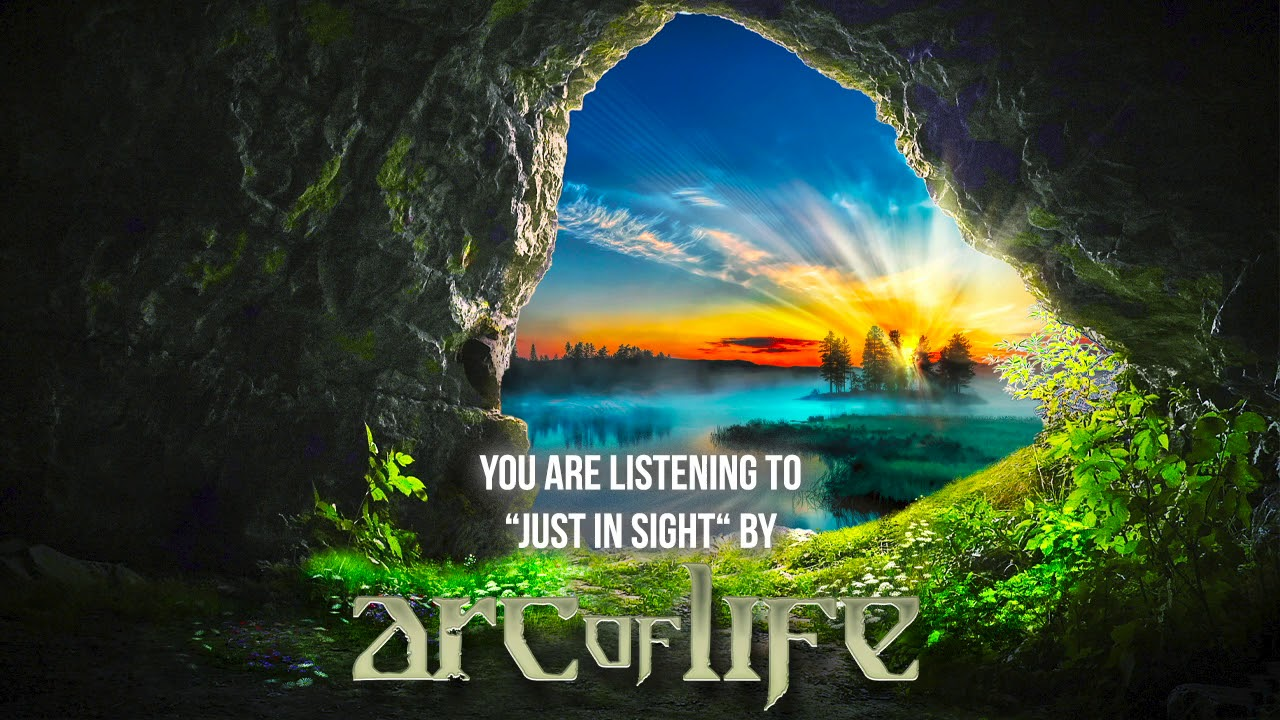 ARC OF LIFE - Just in sight