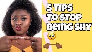 HOW TO ACTUALLY STOP BEING SHY in 2020| 5 tips from a shy person
