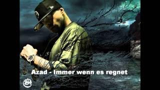 Azad   Immer Wenn Es Regnet