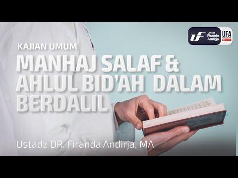 Manhaj Salaf Dan Ahlul Bid'ah Dalam Berdalil