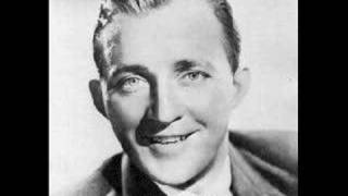 """Bing Crosby-""""After You've Gone"""""""