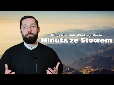 #MinutazeSłowem odc.44 |Druga Niedziela Wielkiego Postu