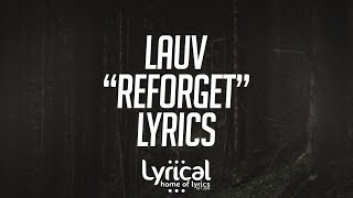 Lauv - Reforget Lyrics