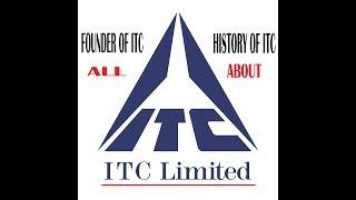 ITC HISTORY - ITC FOUNDER- ITC LIMITED || XPOZE24 PLUS365