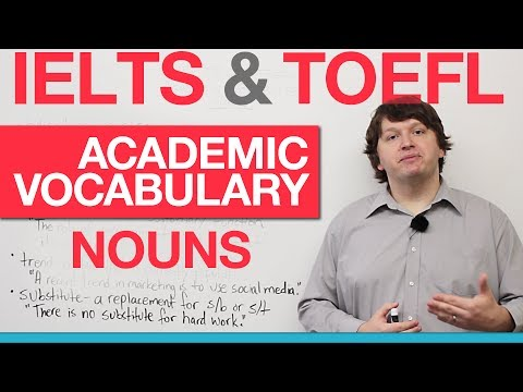 IELTS & TOEFL Academic Vocabulary - Nouns