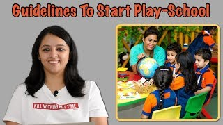 बच्चों को Play-School कब से भेजना ठीक है | When To Start Play-School For Kids?