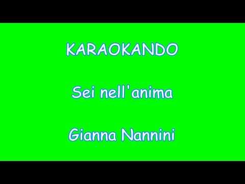Karaoke Italiano - Sei nell'anima - Gianna Nannini (Testo)
