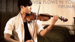 River Flows In You Violin Cover - Yiruma - Daniel Jang