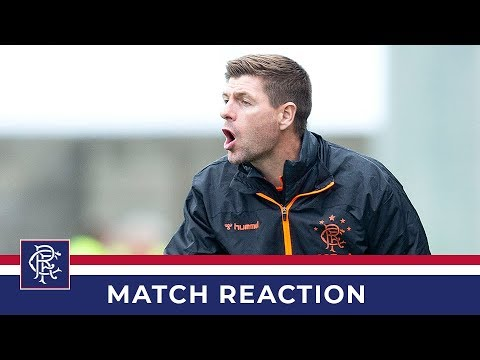 REACTION | Steven Gerrard | East Fife 0-3 Rangers