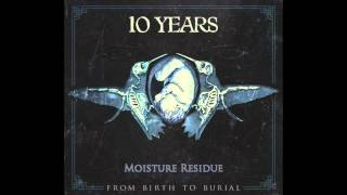 10 Years - Moisture Residue