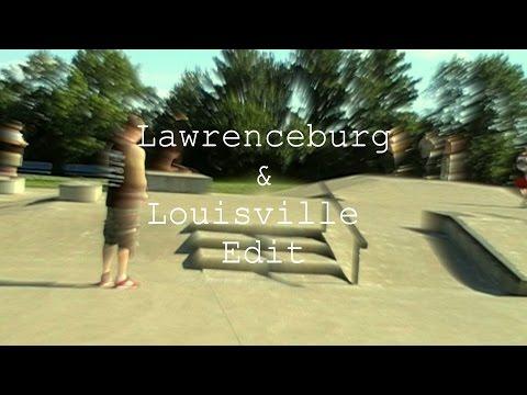 Louisville & Lawrenceburg Skatepark Edit -- August 2015