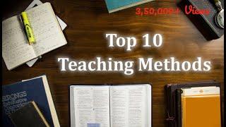 Top 10 Teaching methods
