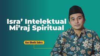 Isra' Intelektual, Mi'raj Spritual