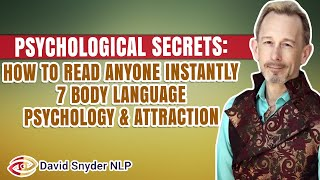 How To Read Anyone Instantly - 7 Body Language | Psychology and Attraction Skills