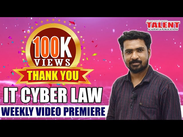 IT & Cyber Law for Kerala PSC University Assistant Exam - Talent Academy