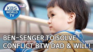 Ben-senger to solve conflict between Dad & Will! [The Return of Superman/2020.05.24]