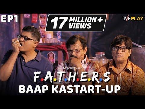 TVF FATHERS E01 - 'Baap Ka Start-up' | Watch Ep 02 & 03 on TVFPlay (App & Website)